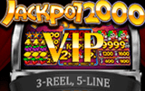 Jackpot 2000 VIP